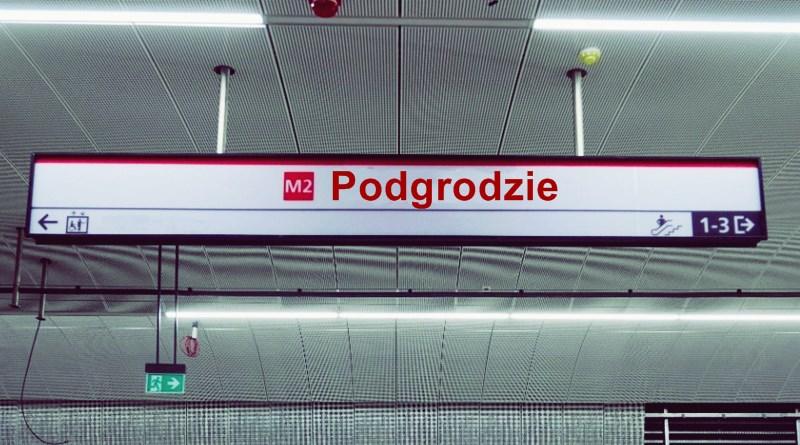 """Stacja metra """"Podgrodzie"""" – to jest naprawdę dobra propozycja"""