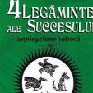 Cele 4 legaminte ale succesului