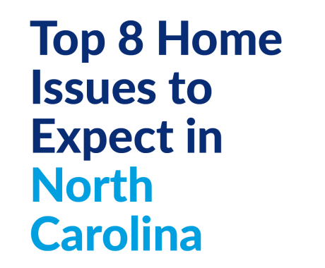 Top 8 Home Issues to Expect in North Carolina