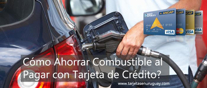 Como ahorrar combustible con tarjeta en Uruguay