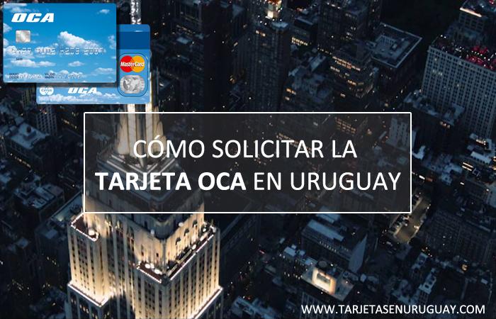 Como Solicitar Tarjeta OCA MasterCard en Uruguay