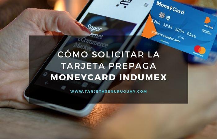 Solicitar tarjeta prepaga MoneyCard de Indumex