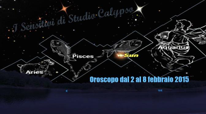 Oroscopo dal 2 al 8 febbraio 2015