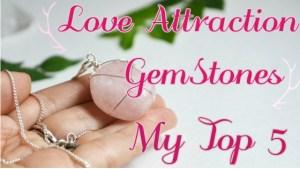 Emilie Moes top 5 love attraction gemstones