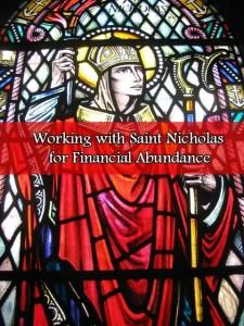 Working with Saint Nicholas for Financial Abundance