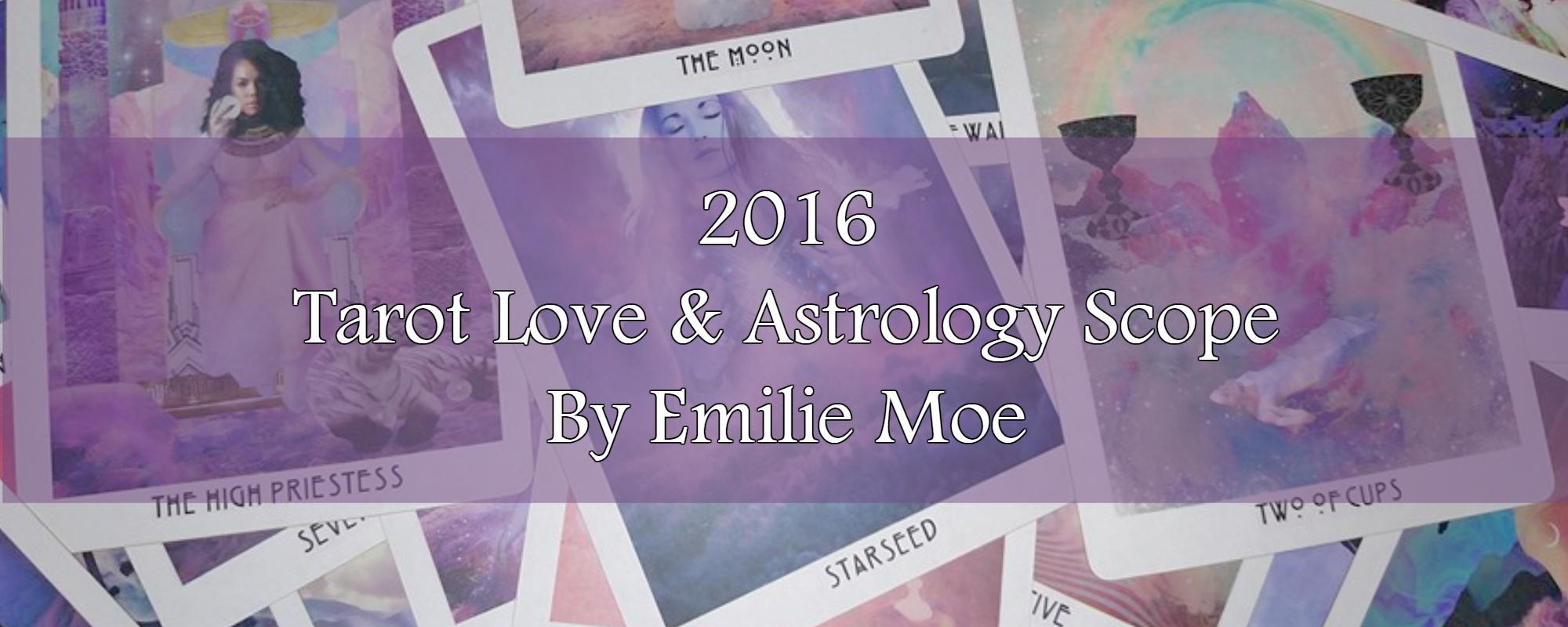 2016 Tarot Love & Astrology Scope