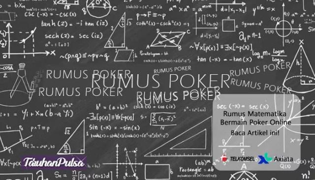 Rumus Matematika Bermain Poker Online