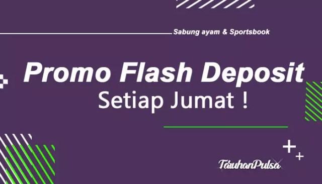 Promo Flash Deposit Khusus Setiap Jumat
