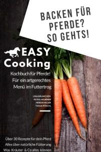 Pferdekochbuch, 30 Rezepte für Pferdefutter, Backen für Pferde