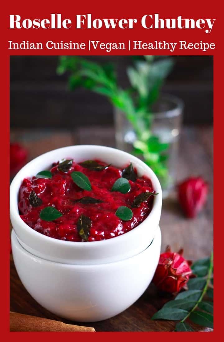 Roselle Flower Chutney Indian Cuisine vegan glutenfree easy healthy recipe
