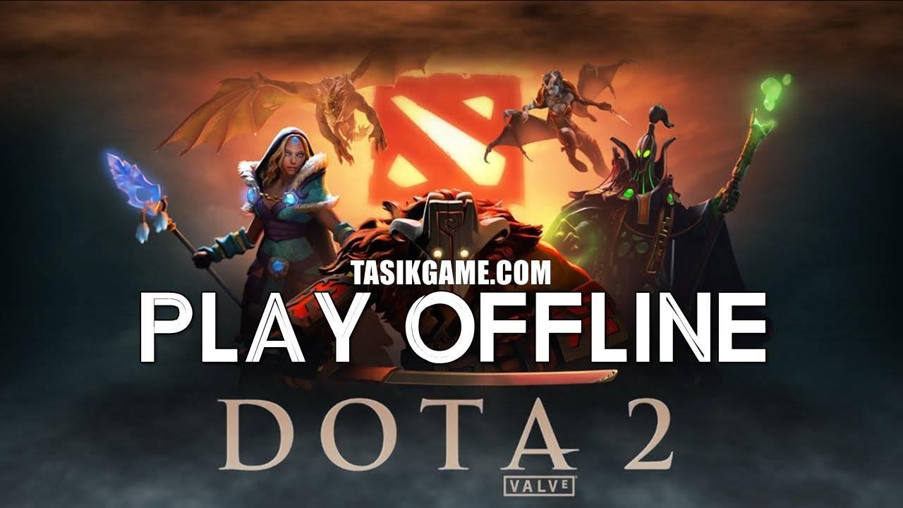 dota 2 offline game pc free download dan cara instal