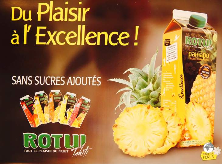 Promotional material at the Rotui Juice Factory.