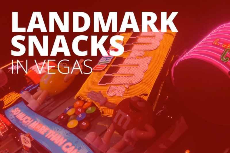 Landmark Snacks in Vegas