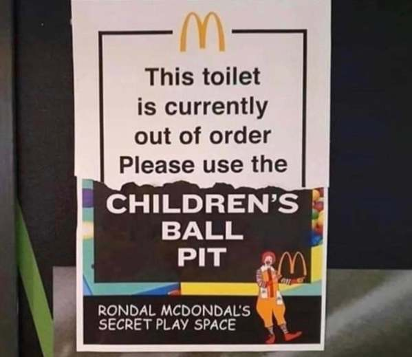 childrens ball pit mcdonalds, Funny signs, signs made by funny people, cute signs, funny traffic warnings