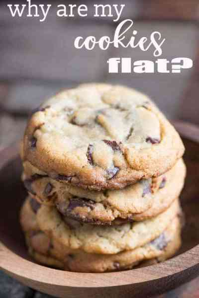 Why Are My Cookies Flat?