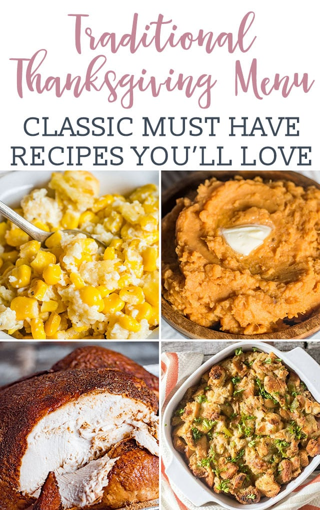 Traditional Thanksgiving Dinner Menu Recipes {Turkey, Sides