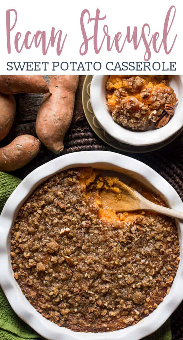 Real sweet potatoes whipped with eggs and milk make this the best sweet potato casserole with pecan streusel topping around. There's an unmistakeable hint of vanilla that you'll love!