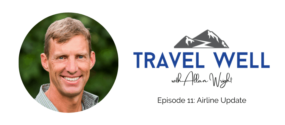 Travel Well Airline Travel Update