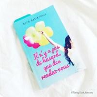 J'ai lu «Il n'y pas de hasard, que des rendez-vous» de Rita Badraoui