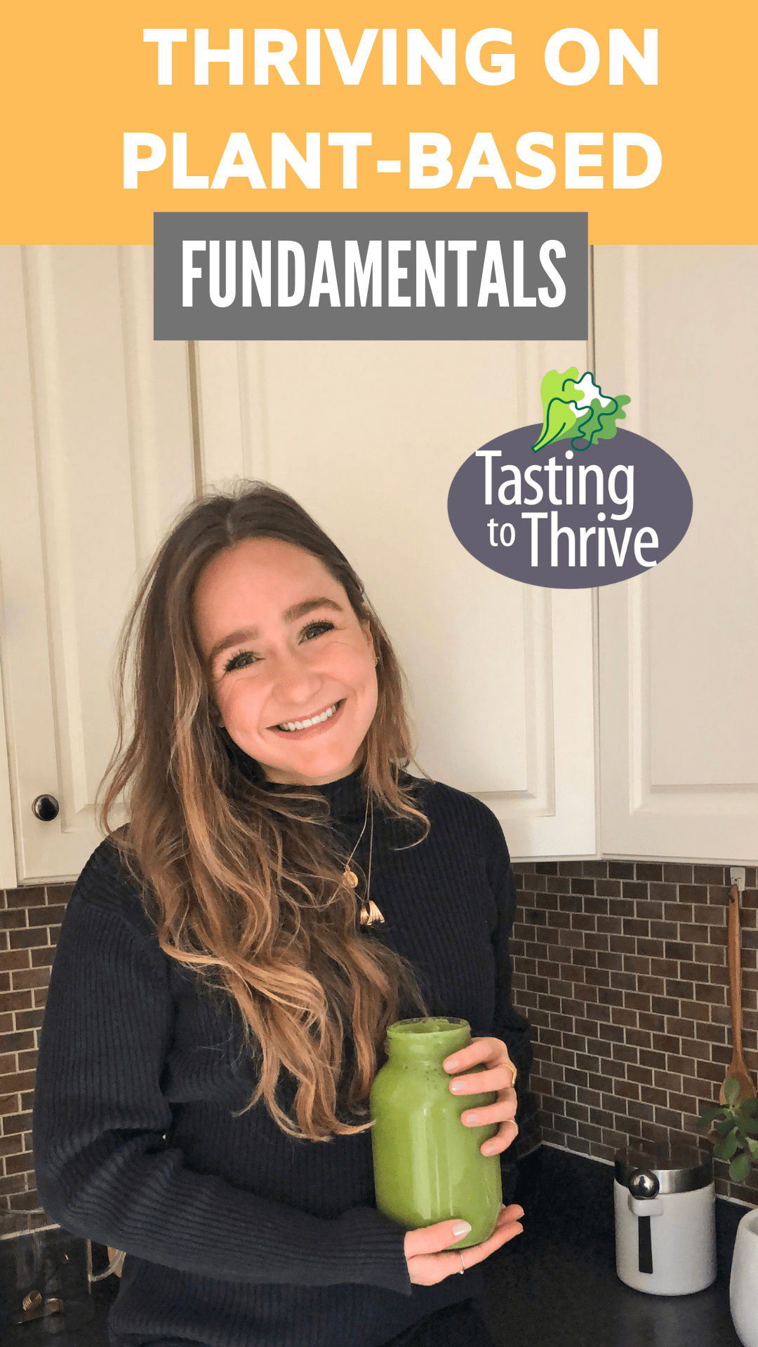 Copy of THRIVING ON PLANT-BASED FUNDAMENTALS
