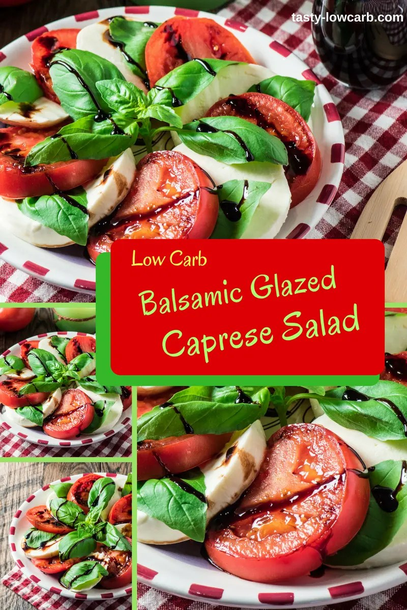 Balsamic Glazed Caprese Salad Tasty Low Carb