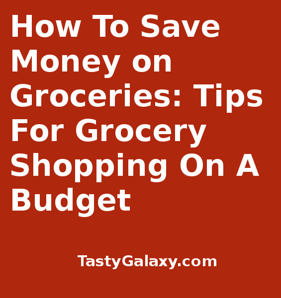 How To Save On Groceries: Grocery Shopping on a Budget. Best tips on how you can save money on groceries, immediately!