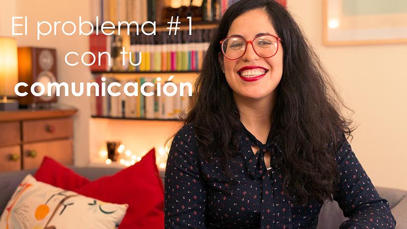 Tatiana-Lucena-tatianalucena.com-coach-ontologico-coaching-personal-YouTube-video-El-problema-1-con-tu-comunicacion