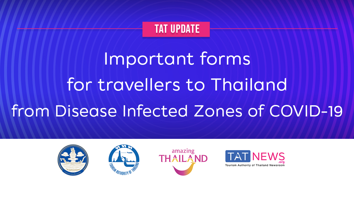 TAT update: important forms for travellers to Thailand from Disease Infected Zones of COVID-19