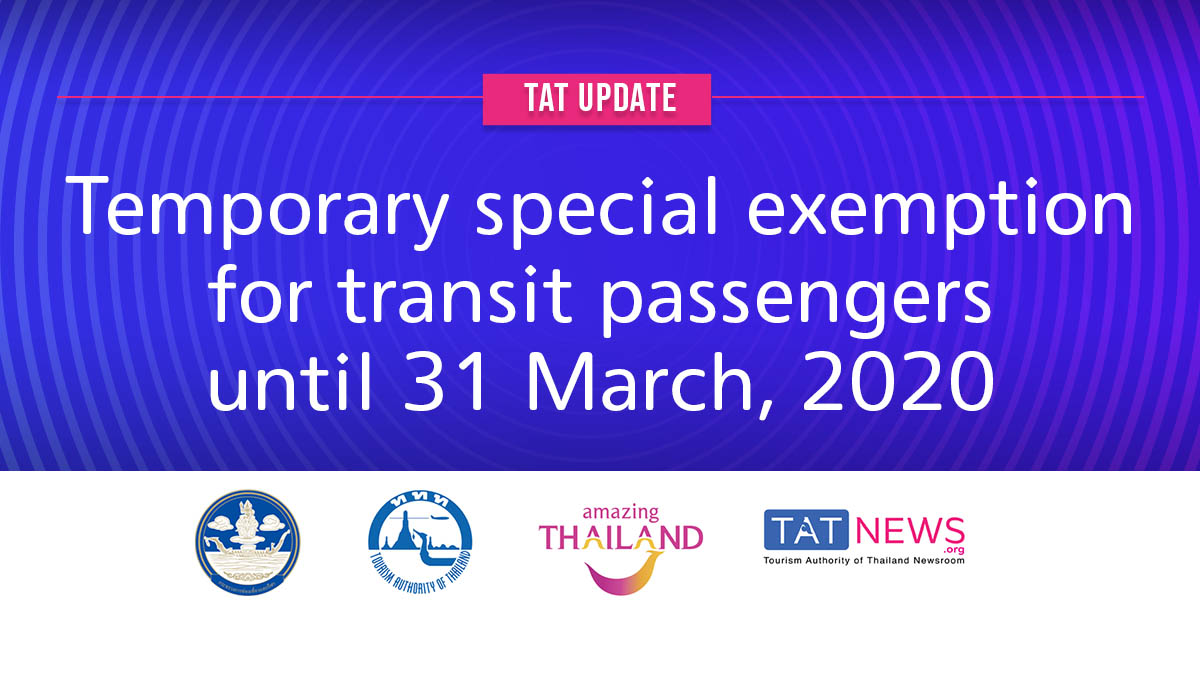 , TAT update: Temporary special exemption for transit passengers at Thai airports until 31 March, For Immediate Release | Official News Wire for the Travel Industry, For Immediate Release | Official News Wire for the Travel Industry