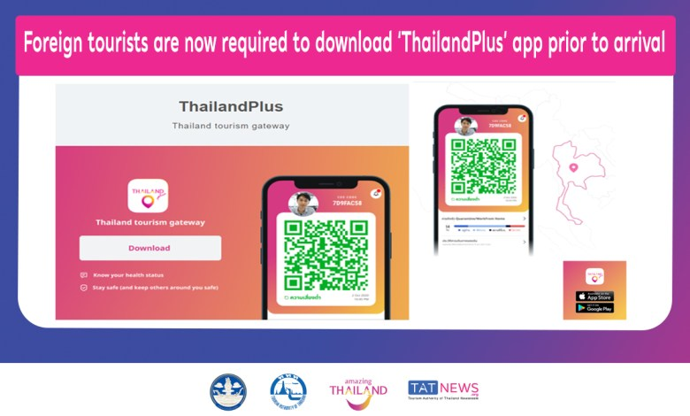 Foreign tourists are now required to download 'ThailandPlus' app prior to arrival
