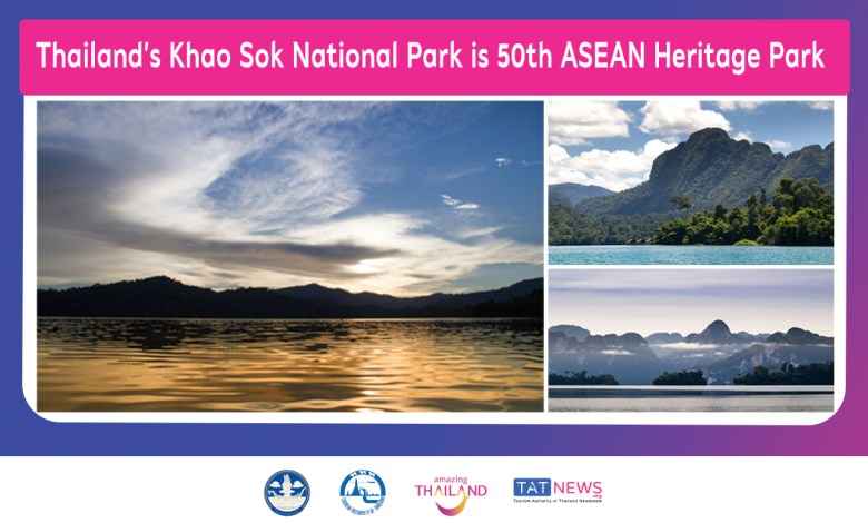 Thailand's Khao Sok National Park is 50th ASEAN Heritage Park