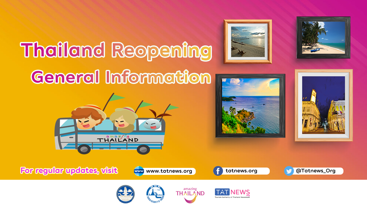 General Information – Thailand Reopening