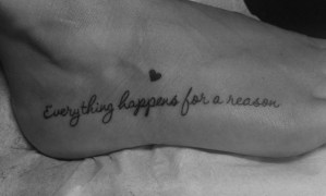 Frase: Everything happens for a reason + Corazón