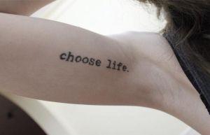 Frase: Choose life