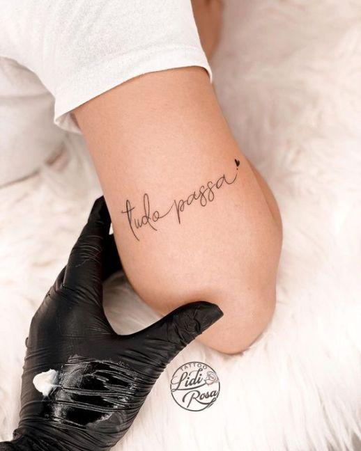 Frase: Tudo Passa por Lidi Rosa Tattoo