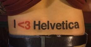 Tatuajes geeks Helvetica