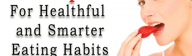 Seven Tips For Healthful Eating Habits