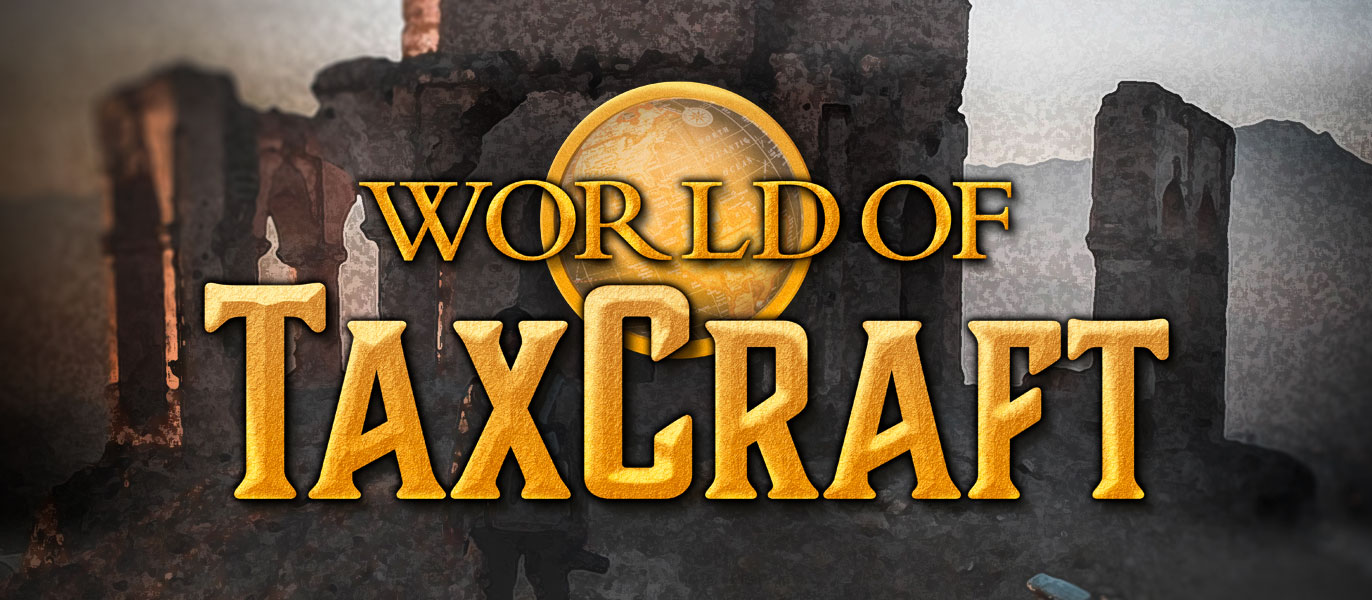 World of TaxCraft