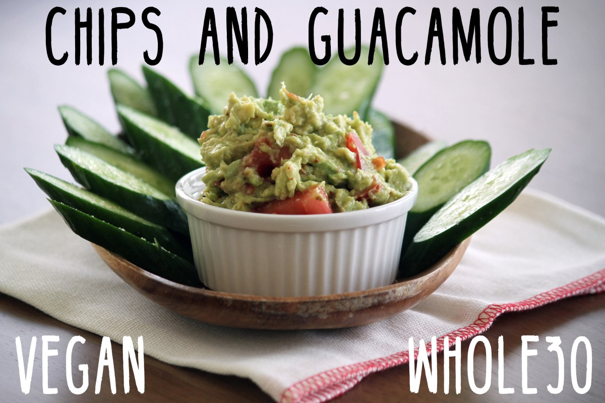 whole30 hacks chips and guacamole