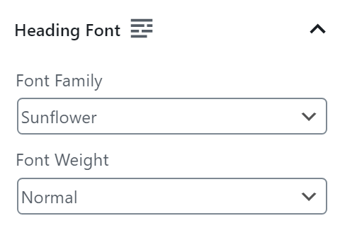 """You can use custom Adobe fonts for your Header fonts as well, like """"Sunflower"""" and set the font weight separately from your body font weight."""