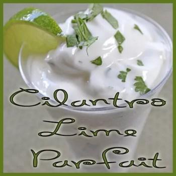 Cilantro Lime Parfait