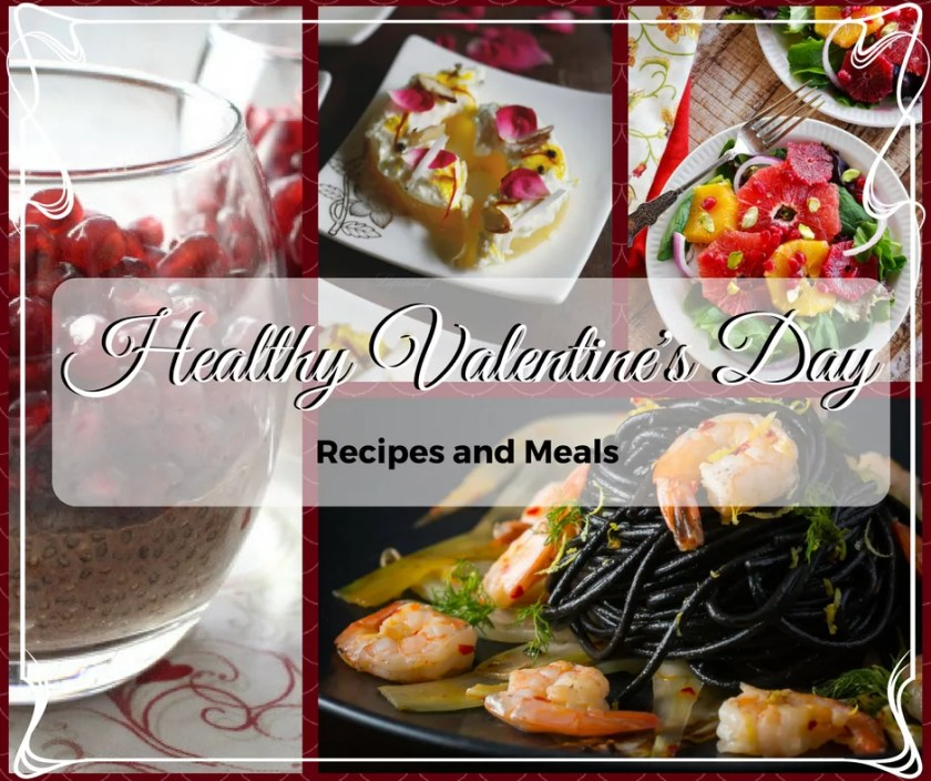 These Healthy Valentine's Day Recipe ideas are perfect for two!