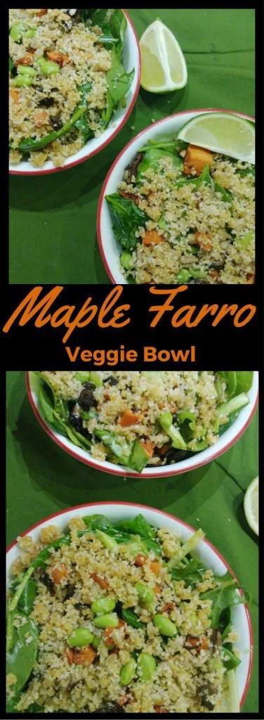 Maple Farro Veggie Bowl - Vegetarian Recipe with Big Tree Maple Syrup, Farro, Ginger, and Edamame