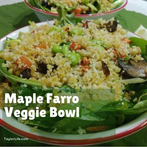 Maple Farro Veggie Bowl