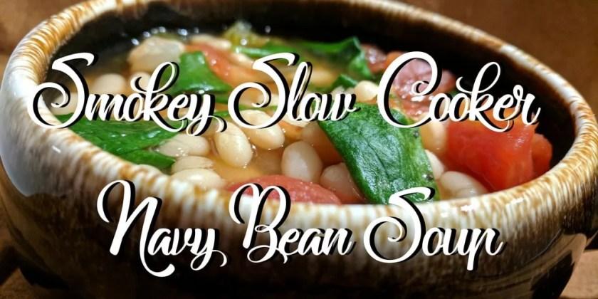 Smokey Slow Cooker Navy Bean Soup