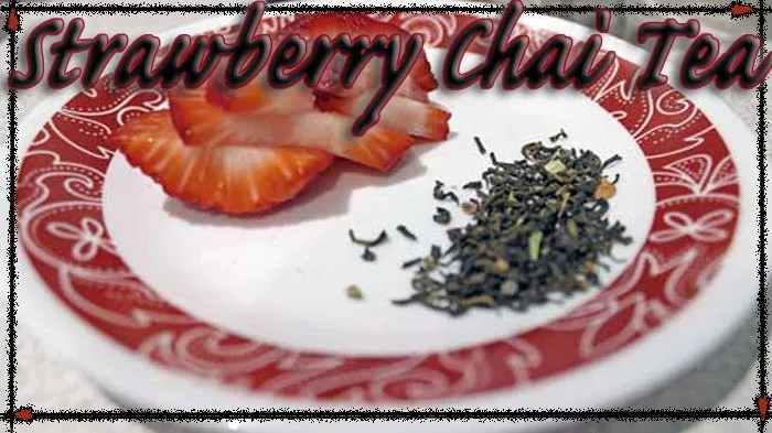 Strawberry Chai Tea - Infused Tea Recipe