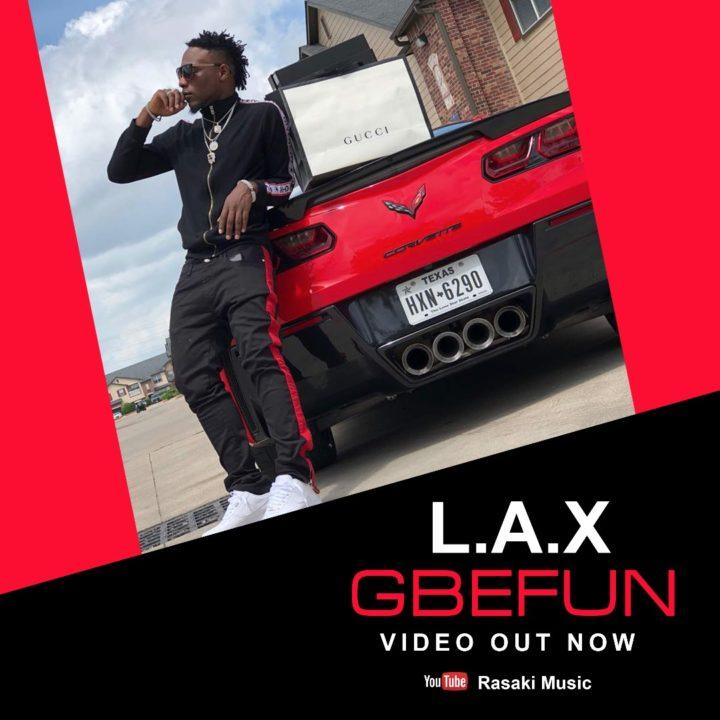 VIDEO Premiere: L.A.X – Gbefun