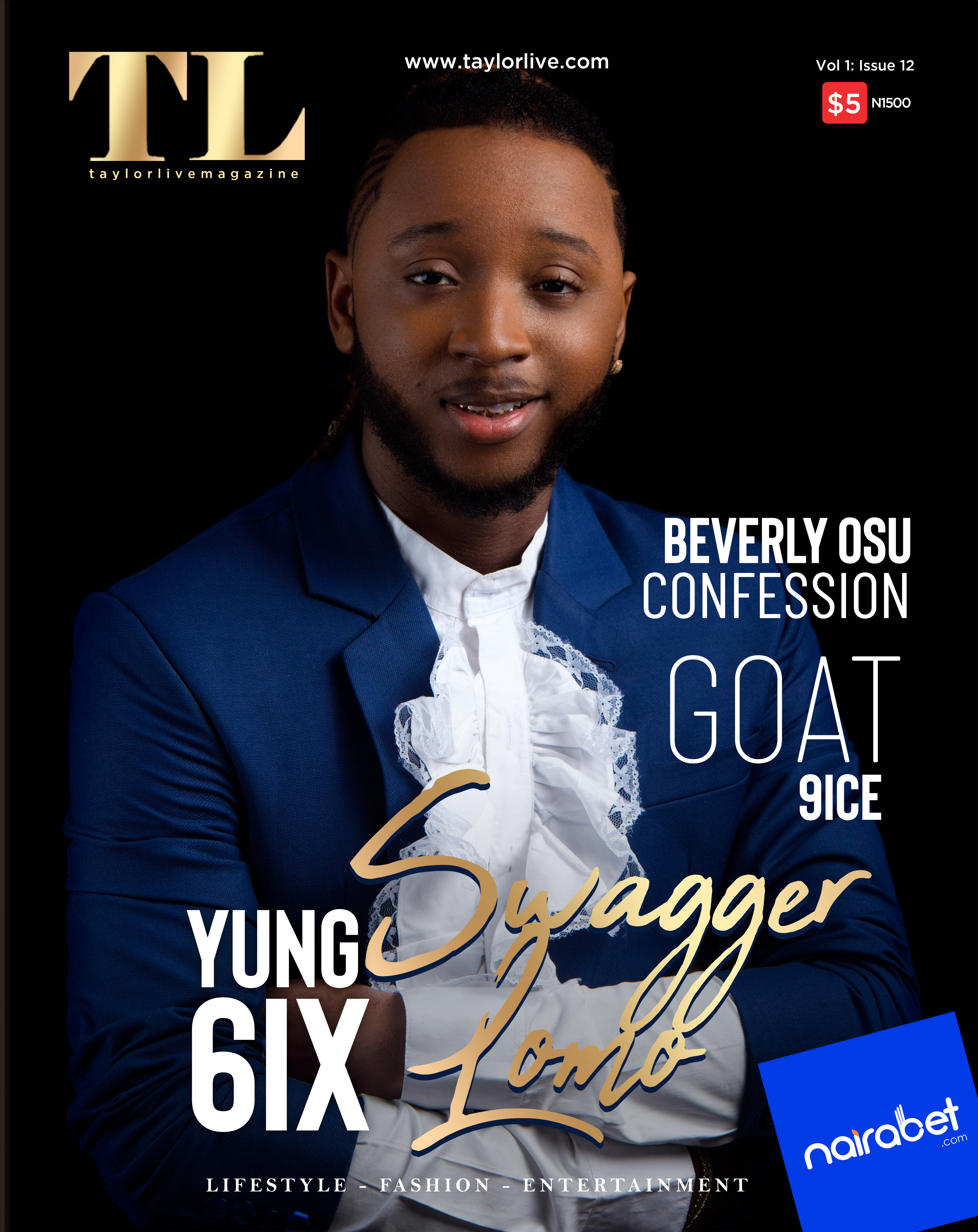 Swaggerlomo! YUNG6IX Covers Taylor Live Magazine's Latest Issue