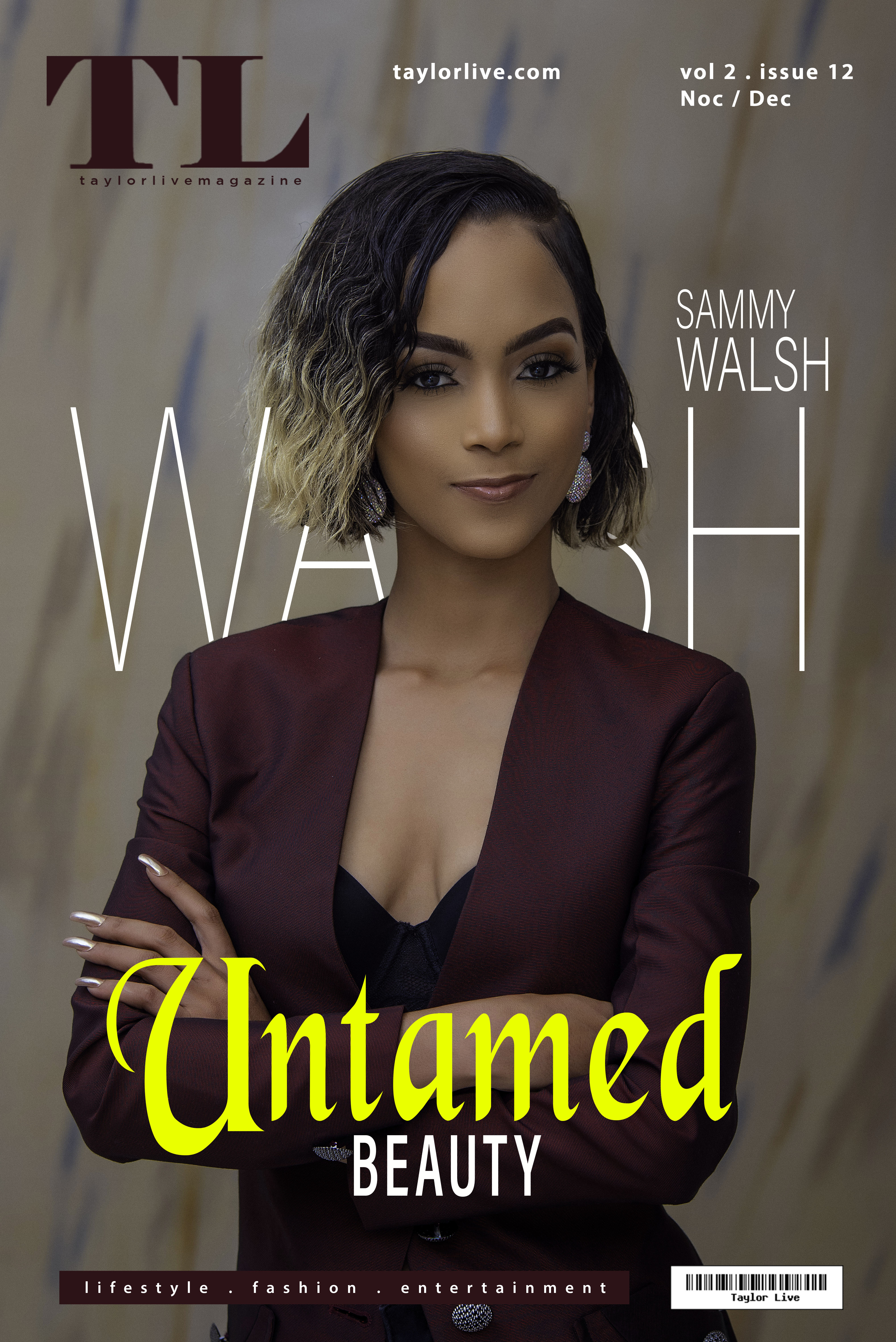 """""""UNTAMED BEAUTY"""" Sammy Walsh Popularly known as Sammy Walsh Covers Taylor Live Magazine's Latest Issue (TL Magazine)."""