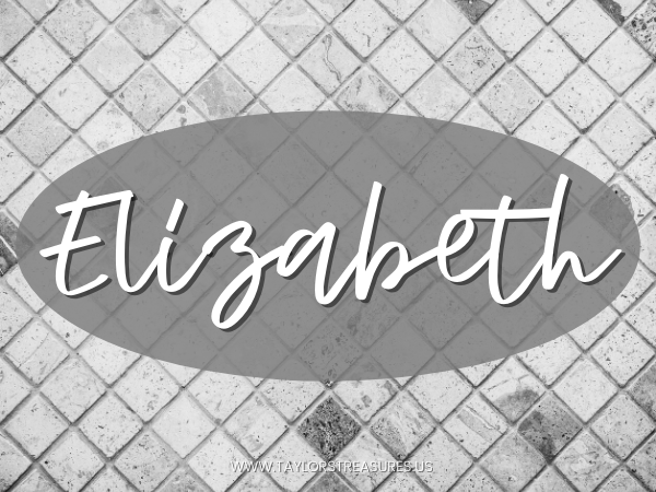 4-5 syllable girl names - Elizabeth